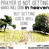 prayer is bringing God's will to earth