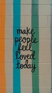 Make people feel loved today poster